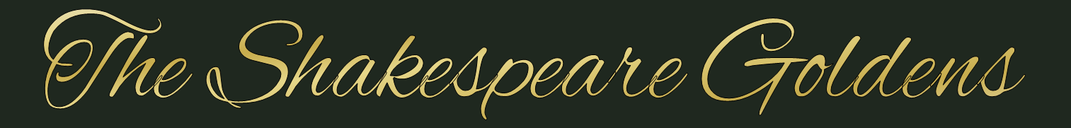 The Shakespeare Goldens